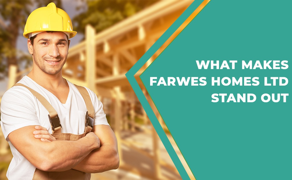 Blog by Farwes Homes Ltd.